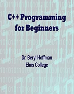 C++ Programming for Beginners by [Hoffman, Beryl]