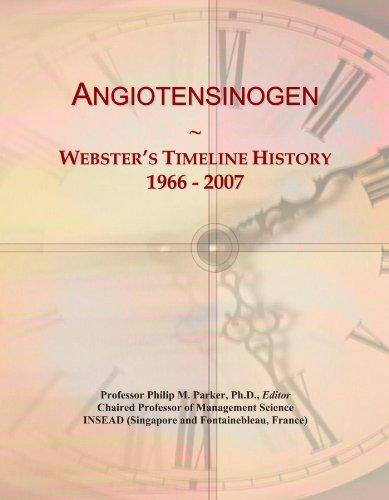 Angiotensinogen: Webster's Timeline History, 1966 - 2007