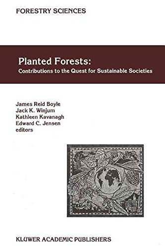 [(Planted Forests: Contributions to the Quest for Sustainable Societies)] [Edited by James Reid Boyle ] published on (November, 2010)