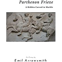 Parthenon Frieze: A Riddle Carved in Marble (A Touch of Genius) (English Edition)