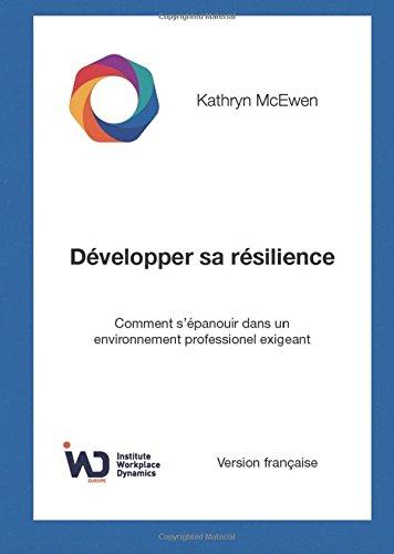 Développer sa résilience par Ms Kathryn McEwen