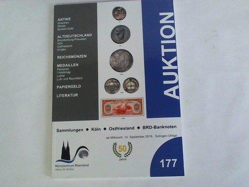 Auktion 177. Sammlungen, Köln, Ostfriesland, BRD-Banknoten ab Mittwoch, 14. September 2016, Solingen-Ohligs