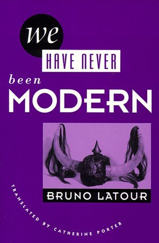 We Have Never Been Modern by Bruno Latour (1993-12-31)
