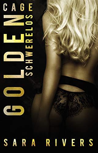 GOLDEN CAGE von [Stankewitz, Sarah]