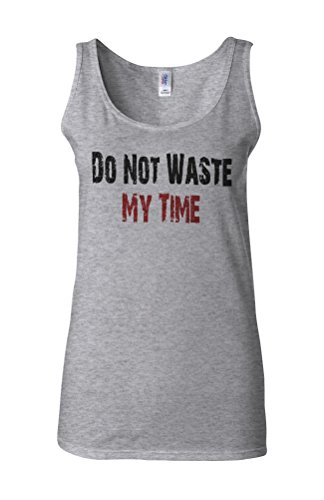 Do Not Waste My Time Novelty White Femme Women Tricot de Corps Tank Top Vest Gris Sportif