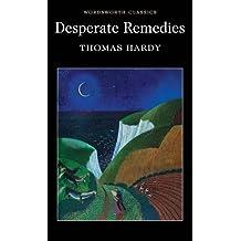 Desperate Remedies (Wordsworth Classics)