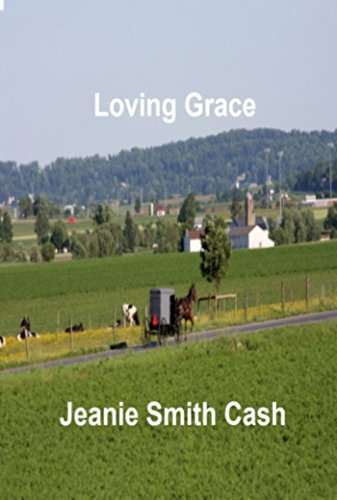 Loving Grace (The Amish Community of Walnut Creek Book 1) (English Edition)