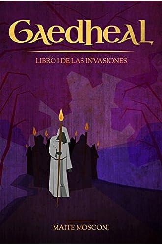 Gaedheal: Libro I de las Invasiones