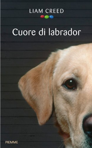 Cuore di labrador (Piemme voci)