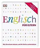 Englisch für Eltern: Was Sie wissen müssen, um Ihr Kind zu unterstützen - Valentin Werner, Karl Werner