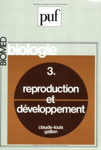 Biologie, tome 3 : Reproduction et développement