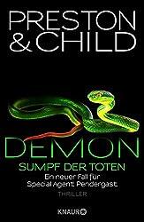 Demon - Sumpf der Toten: Ein neuer Fall für Special Agent Pendergast (Ein Fall für Special Agent Pendergast)