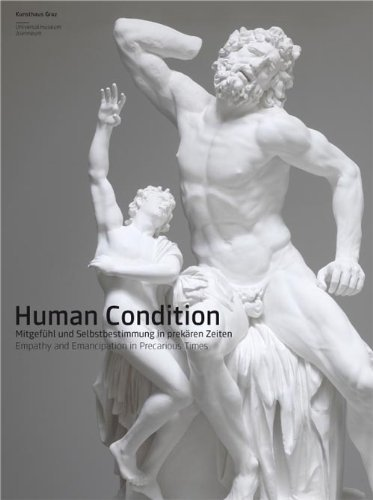 Human Condition: Empathy and Emancipation in Precarious Times by Adam Budak (2011-03-31)