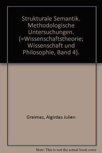 Strukturale Semantik. Methodologische Untersuchungen. (=Wissenschaftstheorie; Wissenschaft und Philosophie, Band 4).