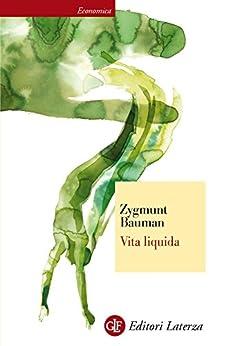 Vita liquida (Italian Edition) by [Bauman, Zygmunt]