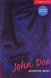 John Doe: Buch mit Audio-CD. Englische Lektüre für das 1., 2., 3. Lernjahr. Book + Audio CD (Cambridge English Readers)