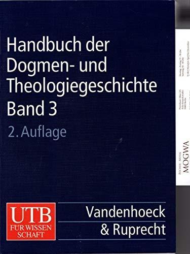 Handbuch der Dogmen- und Theologiegeschichte: Handbuch der Dogmengeschichte und Theologiegeschichte, Kt, 3 Bde., Bd.3, Die Lehrentwicklung im Rahmen der Ökumenizität