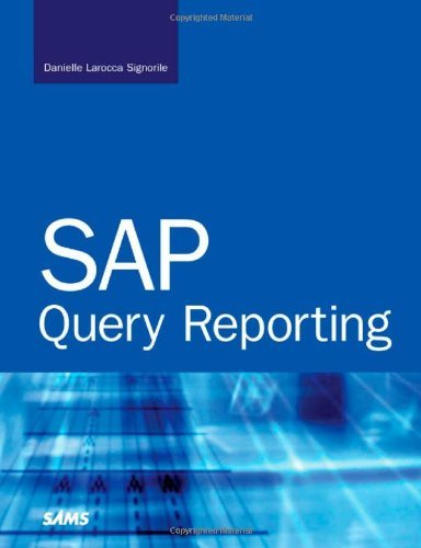 sap-query-reporting-by-danielle-signorile-larocca-2006-07-24