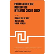 Process and Device Modelling for Integrated Circuit Design (NATO Science Series: E)
