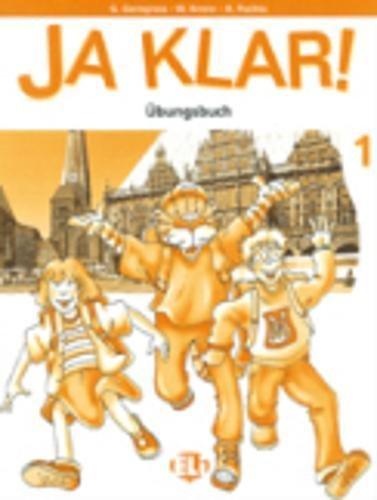 Ja Klar. Libro degli esercizi. Per la Scuola elementare: 1