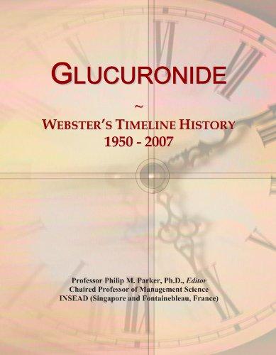 Glucuronide: Webster's Timeline History, 1950 - 2007