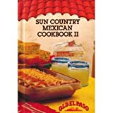 Sun Country Mexican Cookbook II