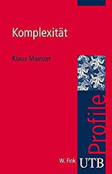 Komplexität (utb Profile, Band 3012)