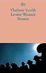 Letzter Wunsch: Roman
