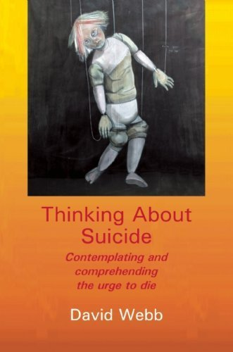 Thinking about Suicide by Webb, David (2013) Paperback