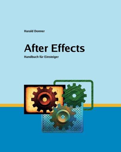 After Effects CC15: Ein Handbuch fuer Einsteiger