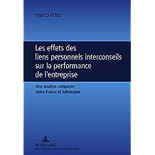 Les effets des liens personnels interconseils sur la performance de l'entreprise: Une analyse comparée entre France et Allemagne