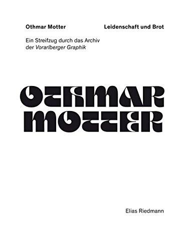 Othmar Motter – Meister der Extrabold: Ein Streifzug durch das Archiv der «Vorarlberger Graphik»
