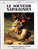 Telecharger Livres SOUVENIR NAPOLEONIEN LE No 397 du 01 09 1994 SOMMAIRE EDITORIAL PREMIER EMPIRE ETUDES LES INSUFFISANTES FINANCES NAPOLEONIENNES PAR JACQUES WOLFF PROFESSEUR A PARIS L PANTHEON SORBONNE GAUDIN ET LE SUPPLEMENT A SES MEMOIRES PAR JACQUES JOURQUIN SECOND EMPIRE ETUDE NAPOLEON III ET PARIS PAR GEORGES POISSON CONSERVATEUR GENERAL DU PATRIMOINE CHRONIQUES DOCUMENT QUELQUES LECONS POUR REGNER PAR ARNAUD DE MAUREPAS INGENIEUR D ETUDES A PARIS IV SORBONNE PERSONNALITES DU (PDF,EPUB,MOBI) gratuits en Francaise