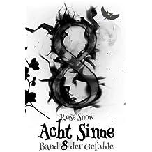 Acht Sinne: Band 8 der Gefühle: (8 Sinne Fantasy Saga 8)