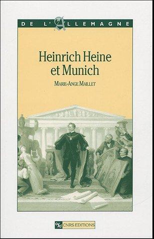 Heinrich heine et munich par Marie-ange Maillet