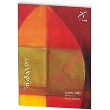 WegBegleiter Entfaltung 2013 Taschenkalender