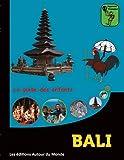 Bali - Le guide des enfants