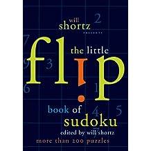 Will Shortz Presents the Little Flip Book of Sudoku