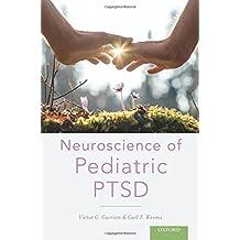 Neuroscience of Pediatric PTSD