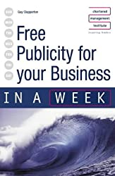 Successful Public Relations in a week: Teach Yourself (IAW)