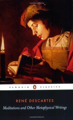 Meditations and Other Metaphysical Writings (Penguin Classics) by Descartes, Rene (1998)