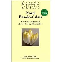 NORD PAS-DE-CALAIS. : Produits du terroir et recettes traditionnelles