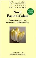 NORD PAS-DE-CALAIS. Produits du terroir et recettes traditionnelles
