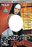 Possedute Dal Demonio (Possessed From The Demon - Mario Salieri - EUR132)