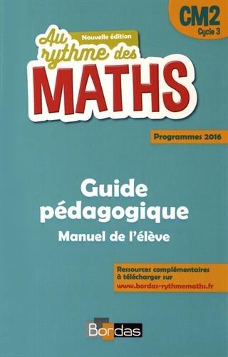 Au rythme des maths CM2 : Guide pédagogique par (Broché)