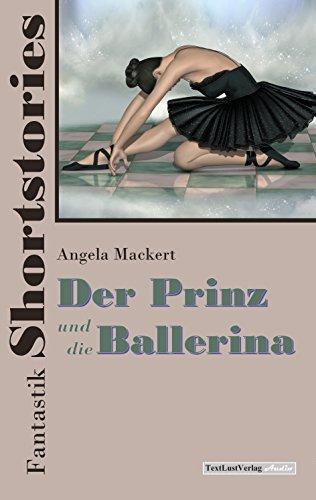 fantastik-shortstories-2-der-prinz-und-die-ballerina-german-edition