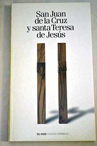 SAN JUAN DE LA CRUZ Y SANTA TERESA DE JESUS. Clásicos españoles nº 7 San Juan De La Cruz