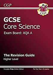 GCSE Core Science AQA A Revision Guide - Higher Level (with online edition)