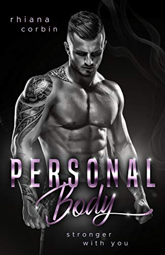 Personal Body: Stronger with you von [Corbin, Rhiana]