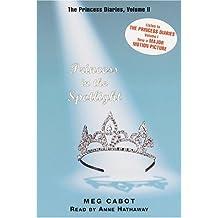 Princess in the Spotlight (Princess Diaries)